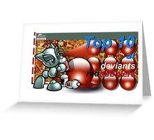 DeviantsRedbubblers - Top 10 banner Greeting Card