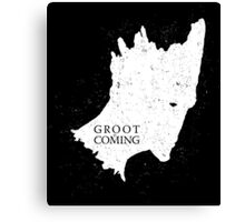 Groot is Coming Canvas Print