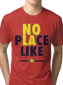 No Place Like NOLA Tri-blend T-Shirt