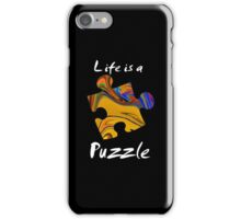Life is a puzzle, white iPhone Case/Skin