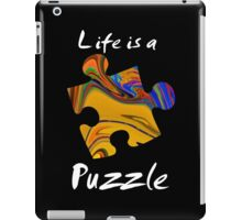 Life is a puzzle, white iPad Case/Skin