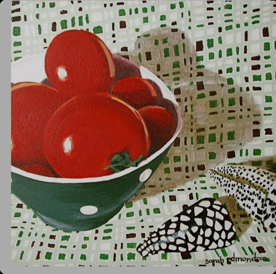 Bowl of Tomatoes by Sarah  Edmondson