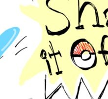 Shake it off Sticker