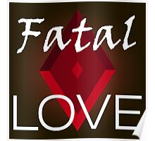 Fatal love Poster