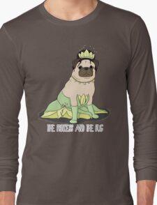 The Princess and the Pug Long Sleeve T-Shirt