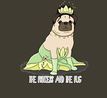 The Princess and the Pug Unisex T-Shirt