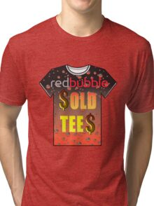 Red Bubble Sold Tees Tri-blend T-Shirt