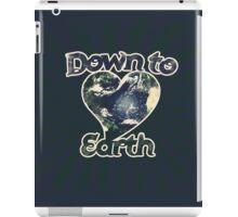 Down to earth day iPad Case/Skin