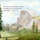 My Refuge- Psalm 91:2 by Diane Hall