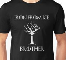 Iron From Ice, Brother Unisex T-Shirt