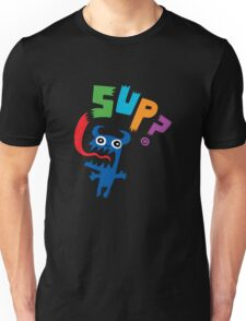 SUP?  on darks Unisex T-Shirt