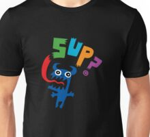 SUP?  on darks Unisex T-Shirt