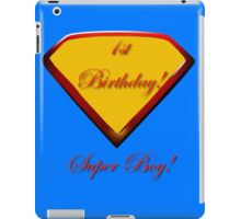 1st Birthday Super Boy  iPad Case/Skin