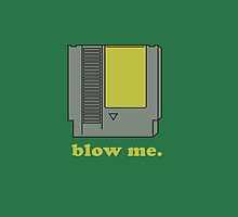 Blow Me Poster by Louis Law