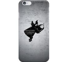 Mystery is coming iPhone Case/Skin