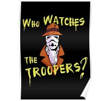 Who Watches The Troopers? Poster