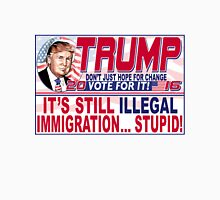Donald Trump Stop Illegal Immigration 2016 Unisex T-Shirt