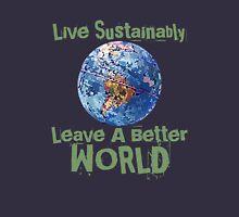 Live Sustainably Unisex T-Shirt