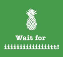 Wait for iiiiiiit!! T-Shirt