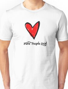 Trans People Exist- Red Heart Unisex T-Shirt