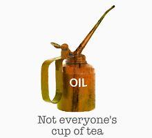 Not everyone's cup of Tea Long Sleeve T-Shirt