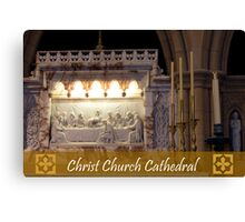 The Last Supper - Christ Church Cathedral Canvas Print