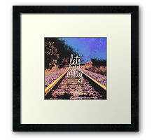 """Let's Run Away"" Train Tracks Framed Print"