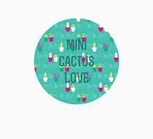 Mini Cactus Love Unisex T-Shirt