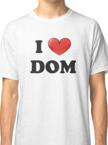 i heart dom Classic T-Shirt