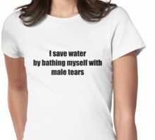 Male tears Womens Fitted T-Shirt