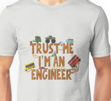 Trust Me I'm an Engineer Unisex T-Shirt