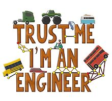 Trust Me I'm an Engineer by Marksman