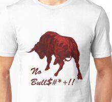 NO BULL$#*+!! Unisex T-Shirt