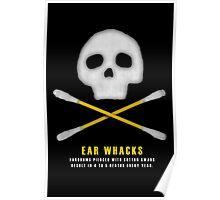 Ear Whacks Poster