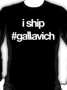 i ship #gallavich (White with black bg) T-Shirt