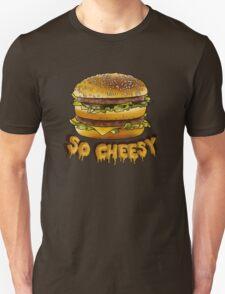 So Cheesy Unisex T-Shirt
