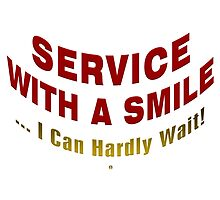 Service With A Smile by Vy Solomatenko