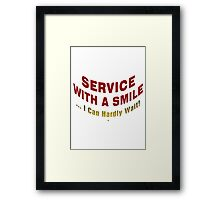 Service With A Smile Framed Print