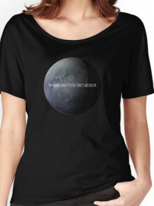 You Heard About Pluto? Women's Relaxed Fit T-Shirt
