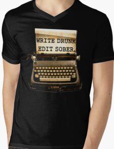 Write Drunk, Edit Sober! Mens V-Neck T-Shirt