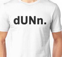 dUNn. Unisex T-Shirt