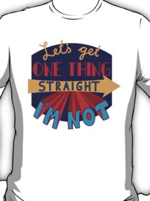 Let's get one thing straight - I'm not T-Shirt