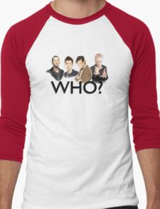 Who? Men's Baseball ¾ T-Shirt