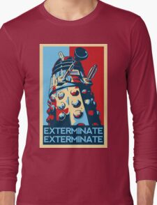 EXTERMINATE Hope Long Sleeve T-Shirt