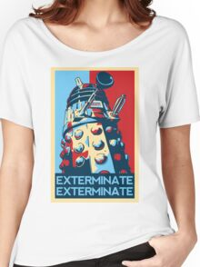 EXTERMINATE Hope Women's Relaxed Fit T-Shirt