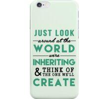 The World We're Inheriting iPhone Case/Skin