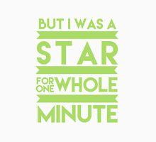 I was a Star Unisex T-Shirt