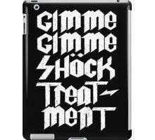 Gimme Shock Treatment! iPad Case/Skin