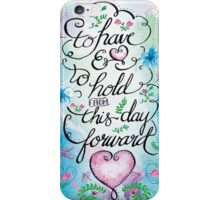 To Have and to Hold by Jan Marvin iPhone Case/Skin