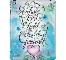 To Have and to Hold by Jan Marvin iPad Case/Skin
